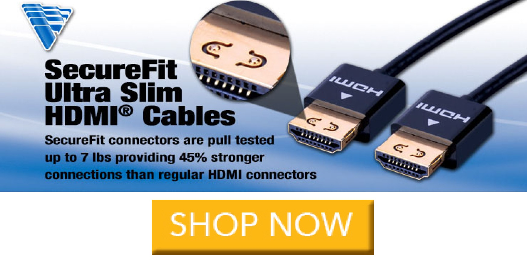 Vanco HDMI Secure Fit